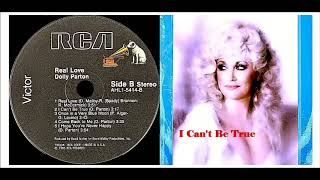 Dolly Parton - I Can't Be True