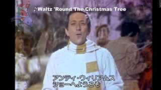 andy williams  Complete album  .  Waltz Round The Christmas Tree