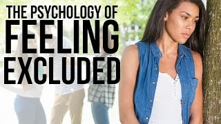 The Psychological Effects of Feeling Excluded