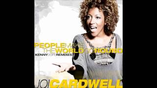 (2008) Joi Cardwell - People Make The World Go Round [Kenny 'Dope' Gonzales Main RMX]