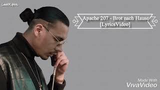 Apache 207   Brot Nach Hause [LyricsVideo]