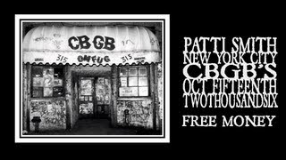 Patti Smith - Free Money (CBGB's Closing Night 2006)