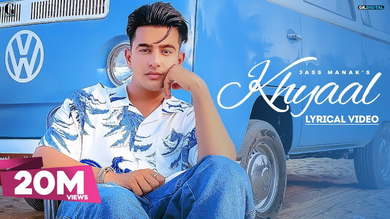 Khyaal song Hindi lyrics- new Punjabi song