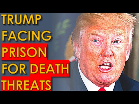 Trump facing PRISON for DEATH THREATS Made against election Officials