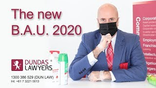 Dundas Lawyers – Covid 19 response 2020 – the new business as usual?