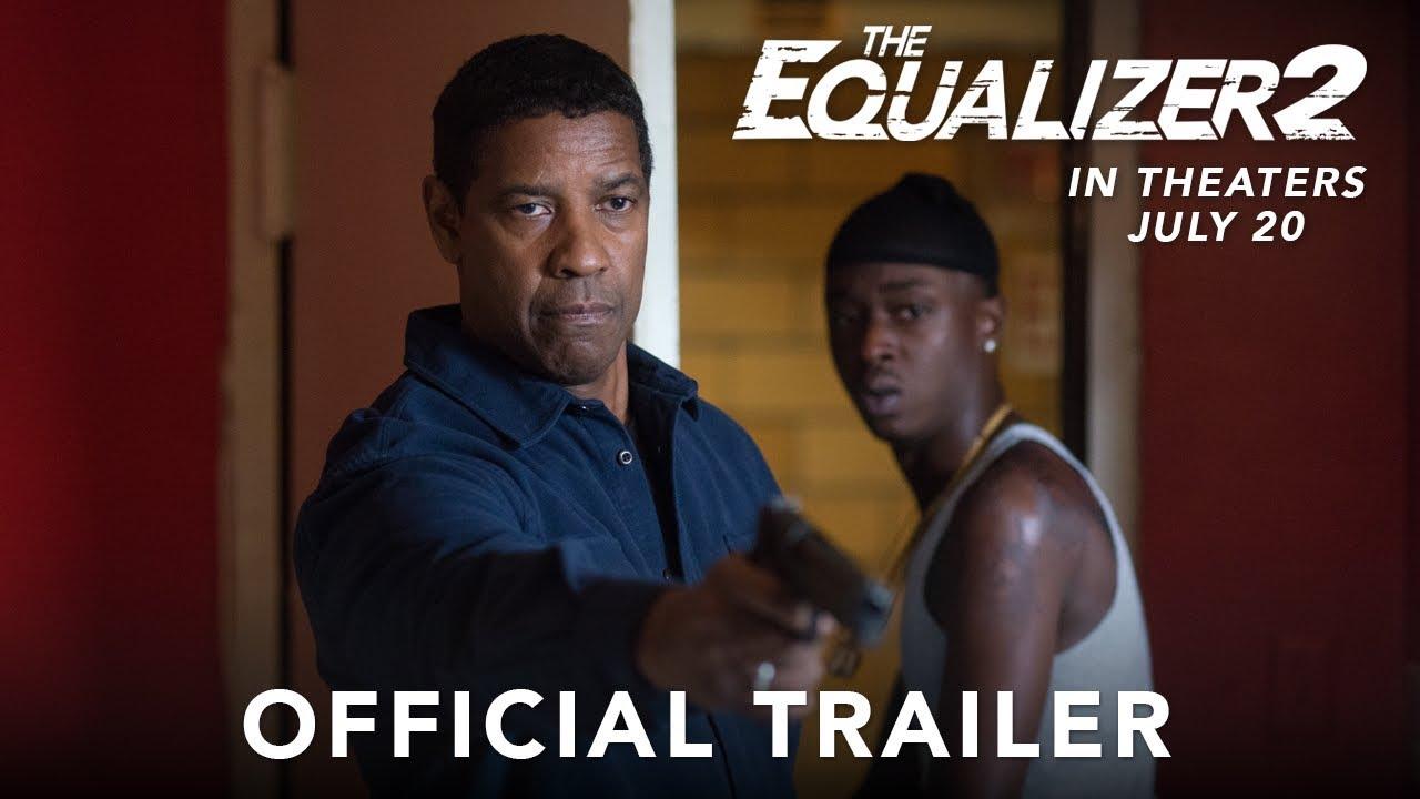 Trailer för The Equalizer 2