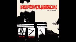 Repercussion - Sealed With A Fist