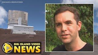 Astronomers Adjust To Mauna Kea Uncertainties (July 14, 2019)