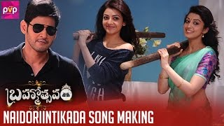 Naidorintikada Song Making : Brahmotsavam