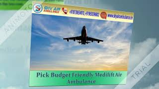 Get 24*7 Hours Sky Air Ambulance Service in Delhi with Advanced Facility