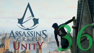 How'd He Get Down There?! (Assassin's Creed Unity #36) [60 FPS]