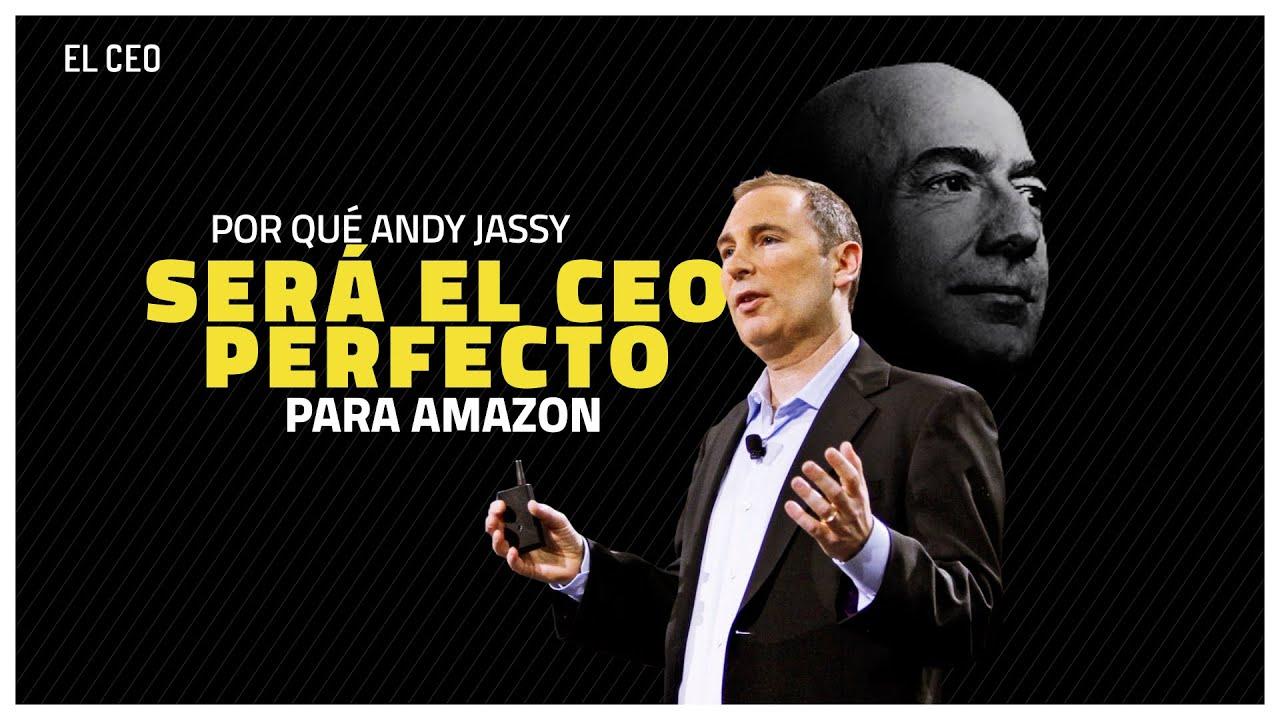 ¿Por qué Andy Jassy será el CEO perfecto para Amazon?