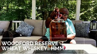 Episode 60: Woodford Reserve Wheat Whiskey