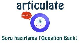 Articulate Soru hazırlama-Question bank