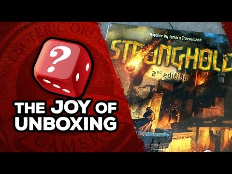 The Joy of Unboxing: Stronghold 2nd Edition