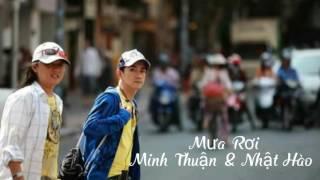 MƯA RƠI - MINH THUẬN & NHẬT HÀO