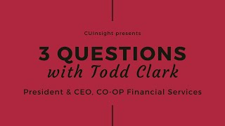 3 questions with CO-OP Financial Services' Todd Clark