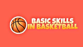 BASIC SKILLS IN BASKETBALL | MAPEH 8