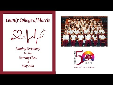County College of Morris Spring, 2018 Nurse Pinning Ceremony
