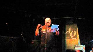 Bill Johnston Reading I Know And Do Nothing At AQ, Mar 11 2013