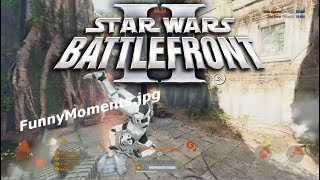 Funny Moments in Battlefront II