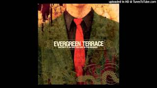 Evergreen Terrace - Give'm The Sleeper