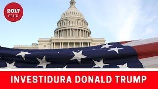 La investidura presidencial de Donald Trump; ¿Qué le depara a EE.UU