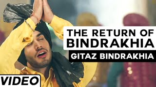 The Return Of Bindrakhia  Gitaz Bindrakhia Popsy