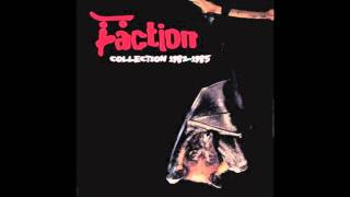 The Faction - Bullets Are Faster Than Words
