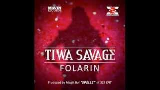 Tiwa Savage - Folarin (FULL SONG)