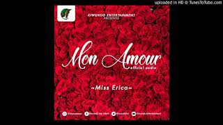 Mon Amour By Miss Erica Official Audio  (Prod. By Made Beat Kiwundo Ent)