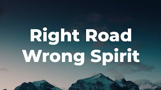 Randy Tewell: Right Road, Wrong Spirit