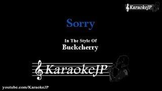 Sorry (Karaoke) - Buckcherry