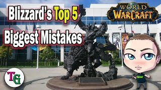 Blizzard's Top 5 Biggest Mistakes with World of Warcraft