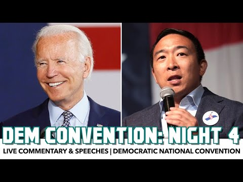 DNC 2020 Night 4 | Live Commentary & Speeches