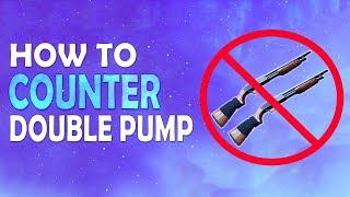 HOW TO COUNTER DOUBLE PUMP | BECOMING A BETTER PLAYER | SOLO GAMEPLAY - (Fortnite Battle Royale)