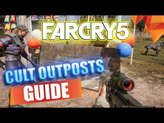 Far Cry 5 Cult Outposts Guide Outposts Locations How To Clear