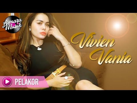 Download Vivien Vania - Pelakor (Music Video) HD Mp4 3GP Video and MP3
