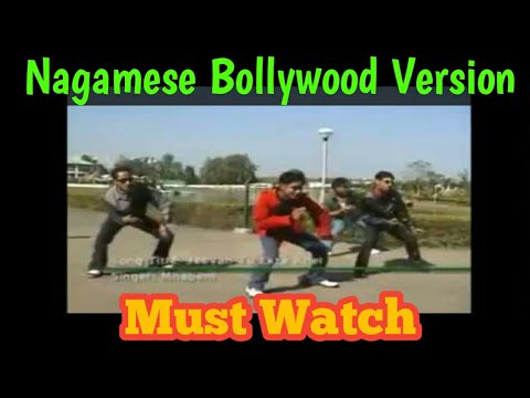 nagamese song bollywood version