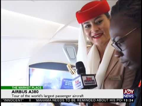 Tour Of The World's Largest Passenger Aircraft (A380) - The Market Place on JoyNews (10-10-18)
