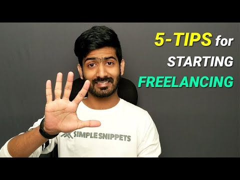 , title : '5 Tips to start Freelancing (for Beginners) - How to Start Freelancing