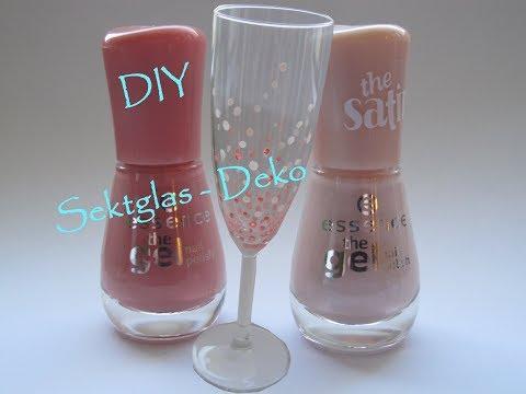 DIY Sektglas aufhübschen 💕 mit Nagellack