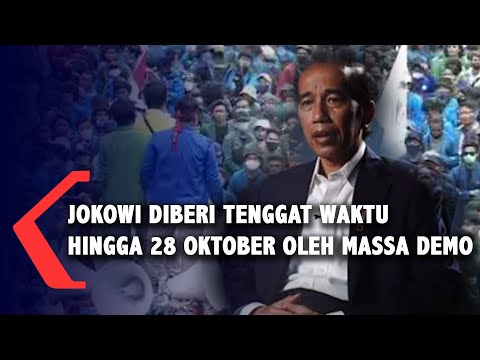 jokowi diberi tenggat waktu hingga oktober oleh massa demo