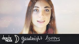 Depeche Mode - Goodnight Lovers [Cover by Lies of Love]