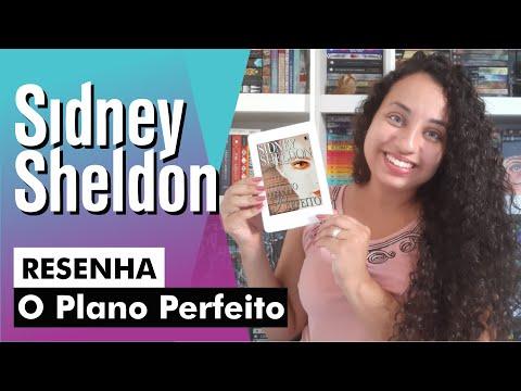 O Plano perfeito - Sidney Sheldon | Karina Nascimento | Paraíso dos Livros