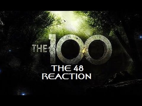 THE 100 - 2X01 THE 48 REACTION