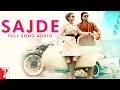 Sajde - Full Song Audio | Kill Dil | Arijit Singh | Nihira Joshi Deshpande | Shankar-Ehsaan-Loy