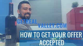 VID: GET YOUR OFFER ACCEPTED