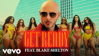 Pitbull, Blake Shelton - Get Ready