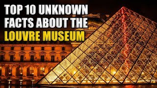 Facts About The Louvre Museum (Top 10)